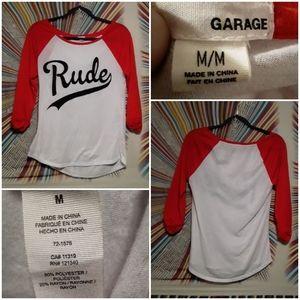 """Garage Womens Medium Teeshirt with """"Rude"""" Print"""